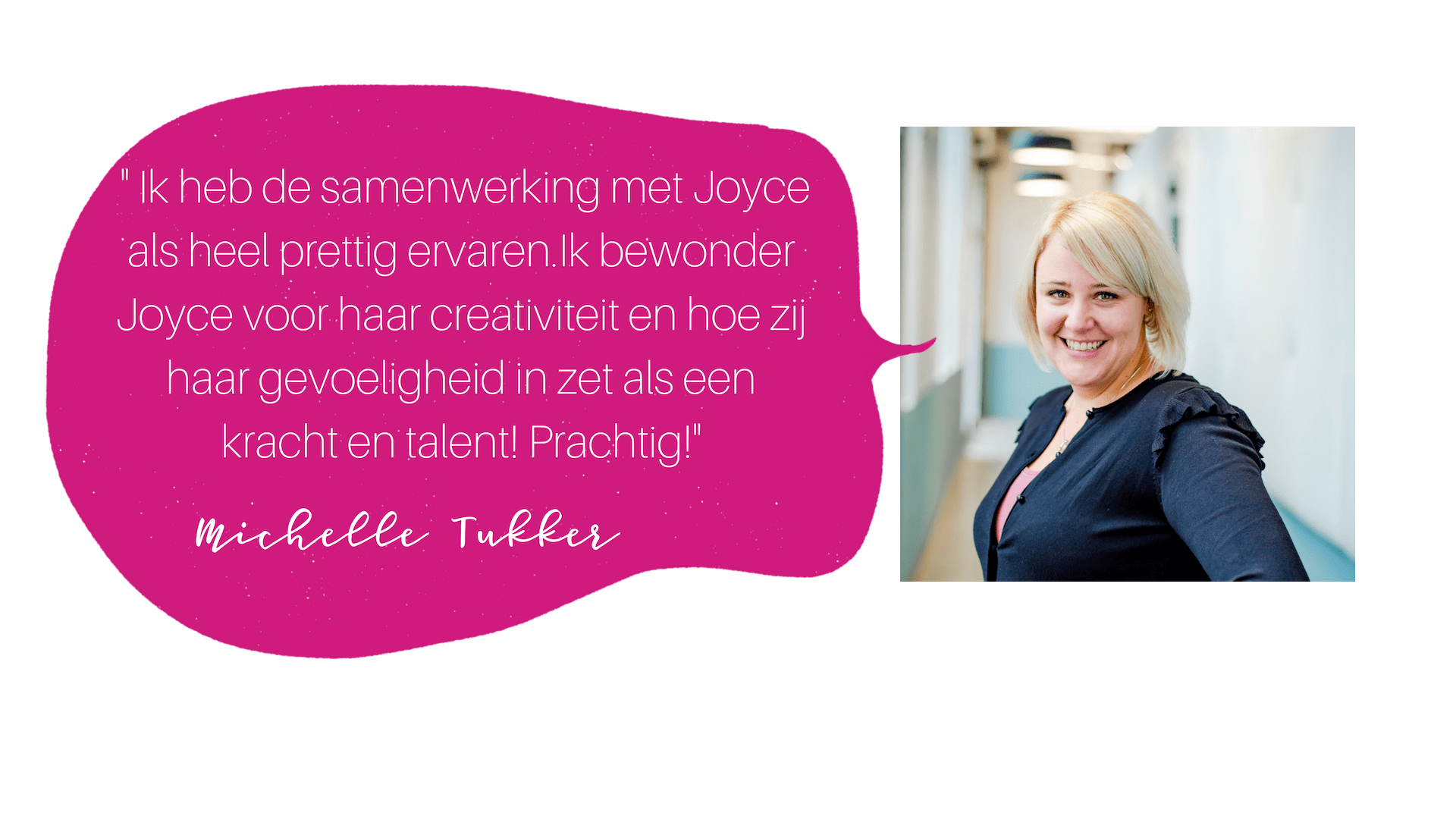 testimonial Michelle Tukker COLOURFUL JOURNEY