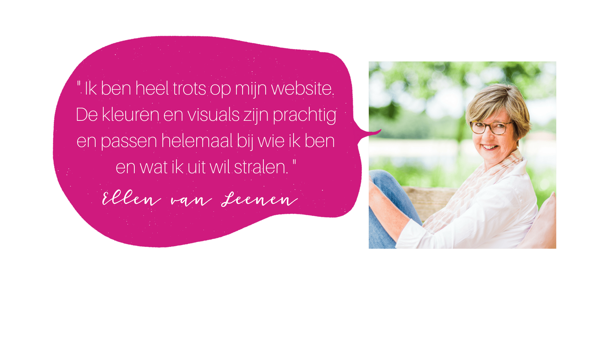 testimonial ellen van leenen COLOURFUL JOURNEY