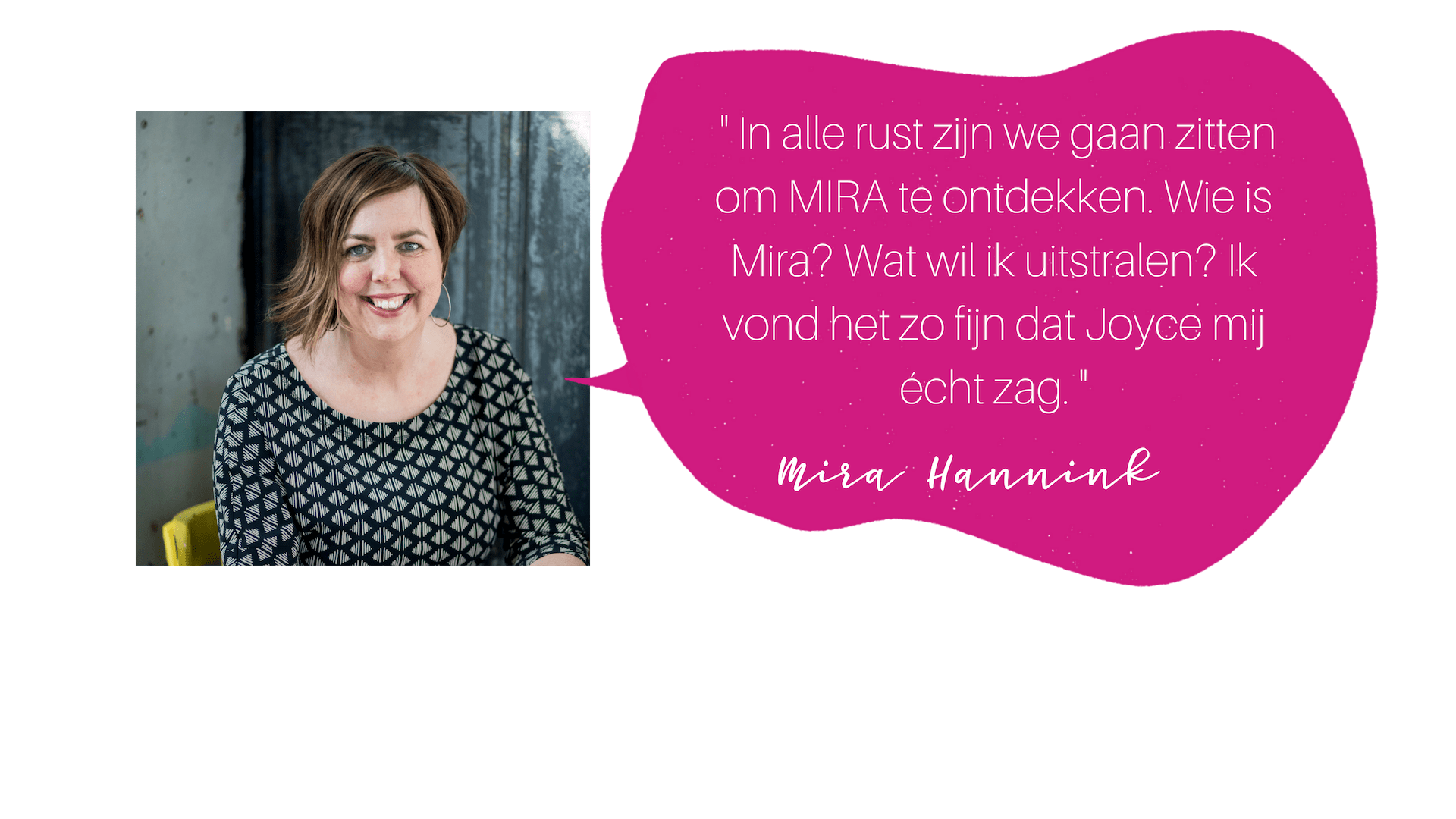 testimonial mira hannink COLOURFUL JOURNEY