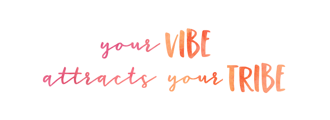 your vibe attracts your tribe er 1100x450