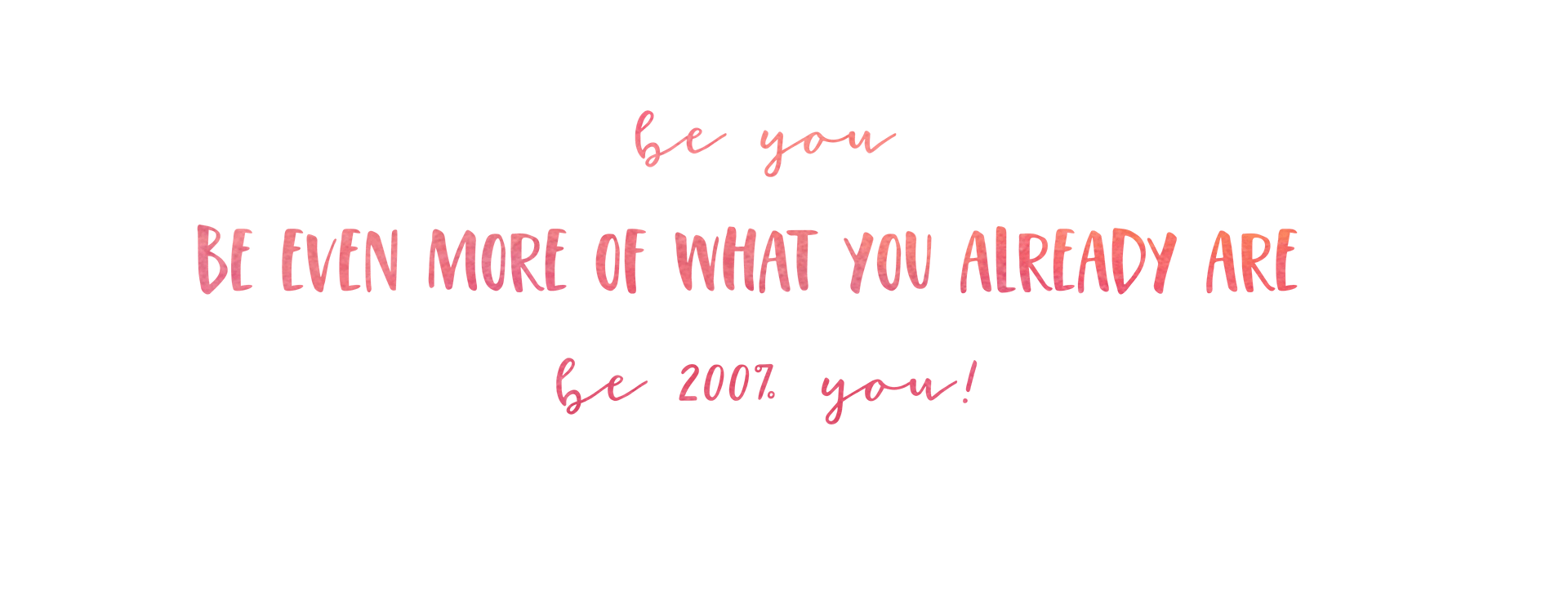 BE YOU quote colourful journey